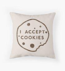 I Accept Cookies Throw Pillow