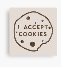 I Accept Cookies Canvas Print