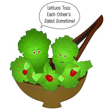 Lettuce Toss Each Other's Salad by imalovebug