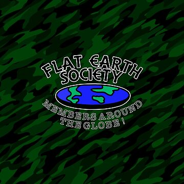 The Flat Earth Society by SquareGoTshirts
