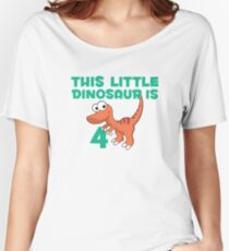 This Little Dinosaur Is Four Birthday & Fun Apparel Shirts & Gifts  Women's Relaxed Fit T-Shirt