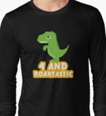 Four And Roartastic  Birthday & Fun Apparel Shirts & Gifts  Long Sleeve T-Shirt