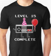 Level 15 Complete, 15th Birthday Gift Idea Unisex T-Shirt