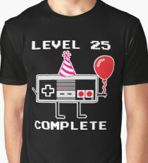Level 25 Complete, 25th Birthday Gift Idea Graphic T-Shirt