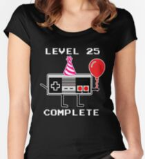 Level 25 Complete, 25th Birthday Gift Idea Women's Fitted Scoop T-Shirt