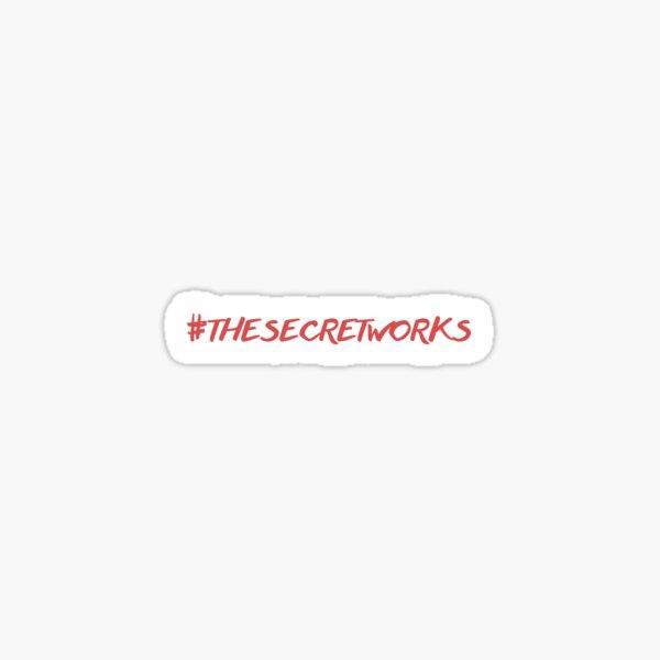 #thesecretworks Sticker
