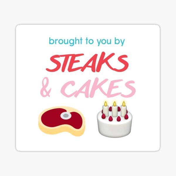 #steaksandcakes Sticker