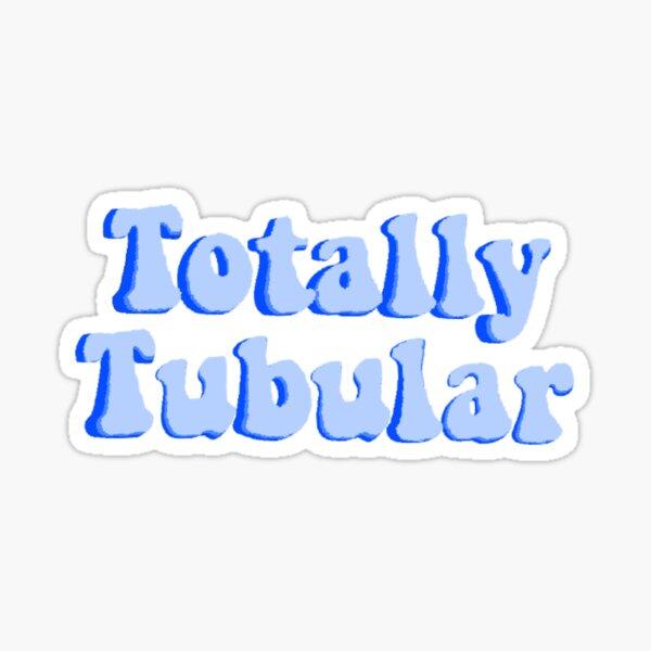 Totally Tubular Stranger Things Sticker
