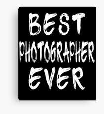 Best Photographer Ever Canvas Print