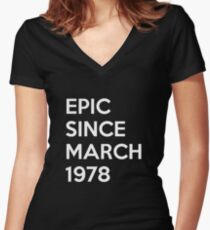 Epic Since March 1978 Shirt