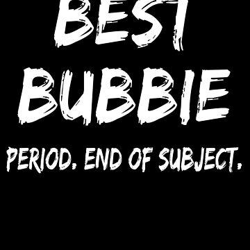 Best Bubbie Period End of Subject de GoOsiris