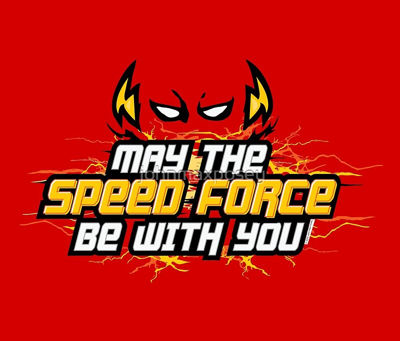 May the speed force be with you john max posey design by johnmaxposey