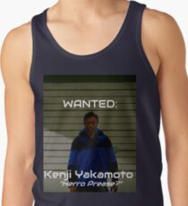 Wanted: Kenji Yakamoto Tank Top