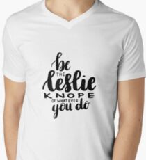 Be the Leslie Knope of whatever you do. Men's V-Neck T-Shirt