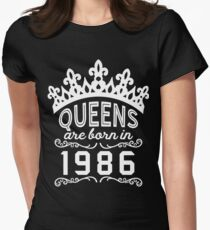 Birthday Girl Shirt - Queens Are Born In 1986 Women's Fitted T-Shirt