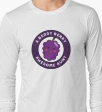 Berry Berry Awesome Aunt Funny Fruit Pun Long Sleeve T-Shirt