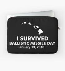 I survived Ballistic Missile Day Laptop Sleeve