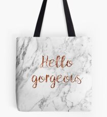 Hello gorgeous - rose gold marble Tote Bag