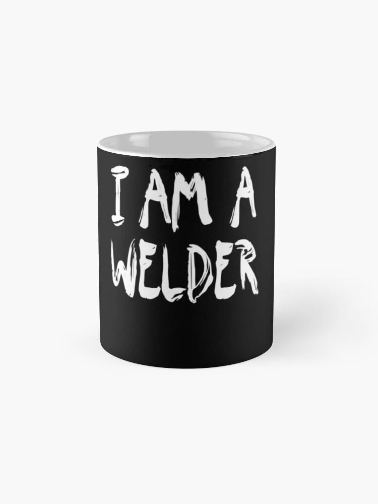 Vista alternativa de Taza I Am A Welder