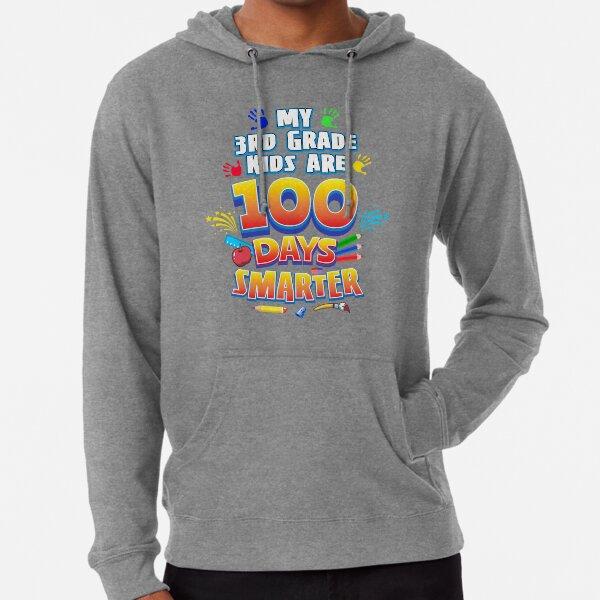 Sweatshirt My 3rd Graders are 100 Days Smarter Teacher Gift for Your Favorite Teachers