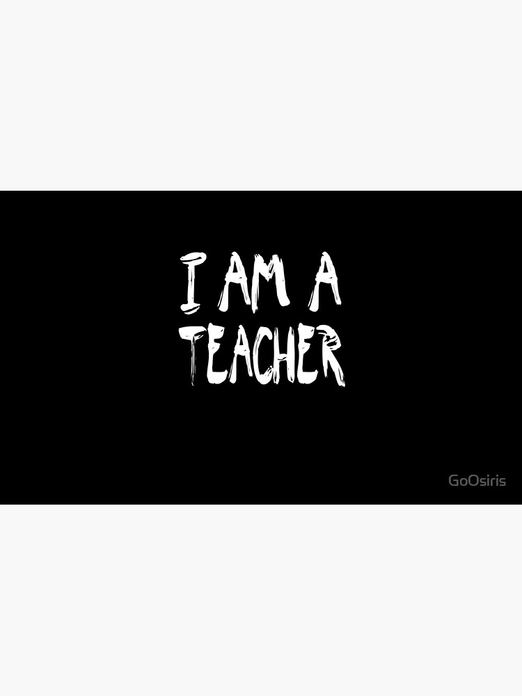 I Am A Teacher de GoOsiris
