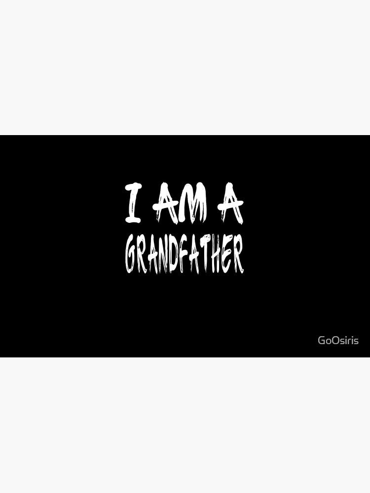 I Am A Grandfather de GoOsiris