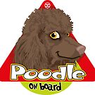 Poodle On Board - Brown by DoggyGraphics