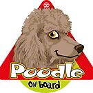 Poodle On Board - Silver Brown by DoggyGraphics