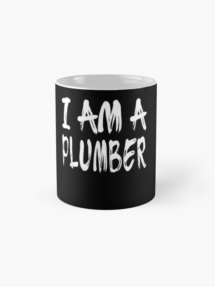 Vista alternativa de Taza I Am A Plumber