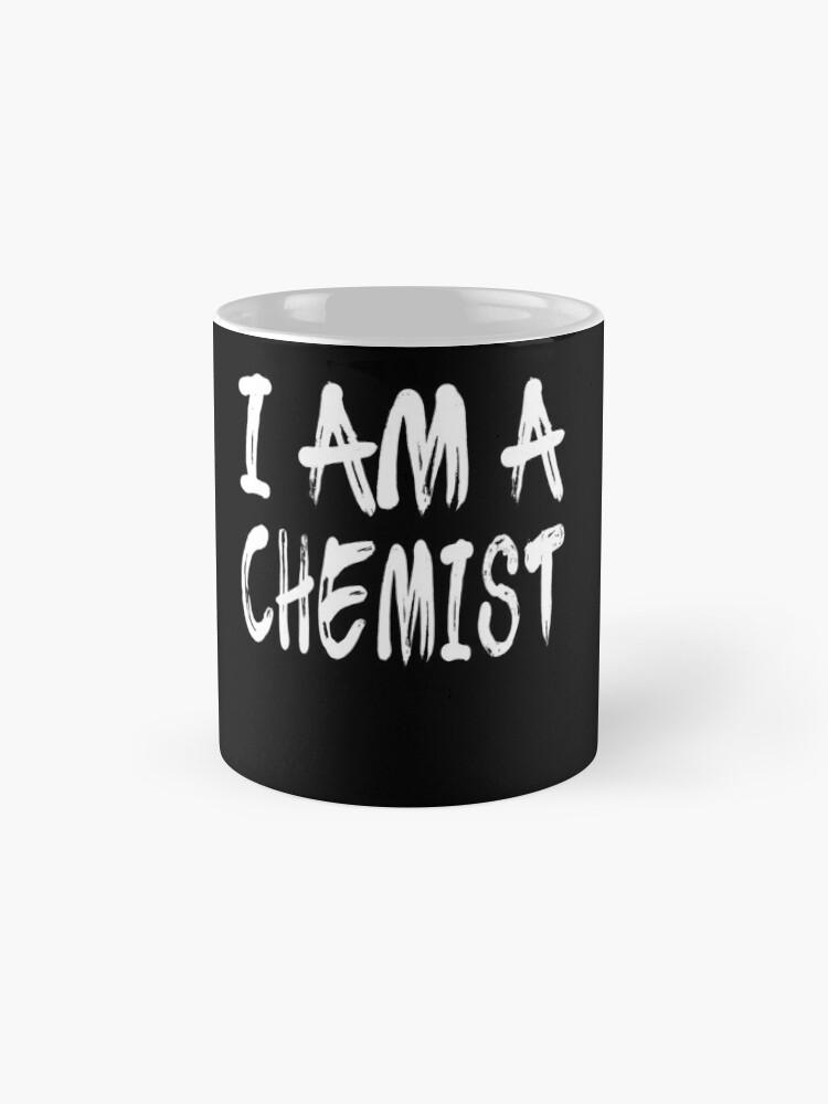 Vista alternativa de Taza I Am A Chemist