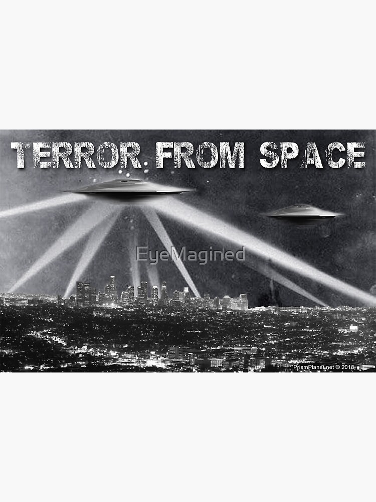Terror From Space by EyeMagined