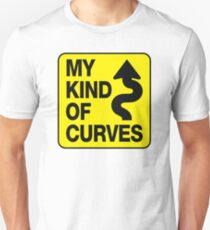My Kind of Curves Unisex T-Shirt