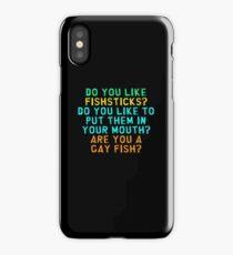 Do You Like Fish Sticks?  iPhone Case/Skin