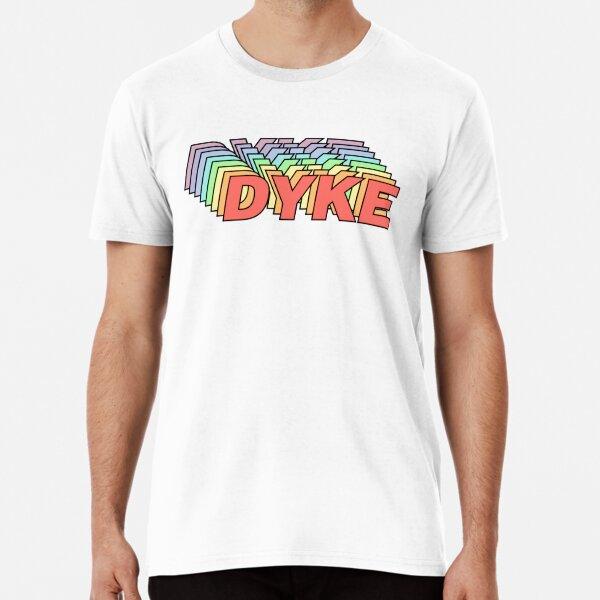 DYKE PRIDE Premium T-Shirt