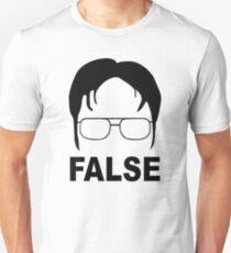 Dwight Shrute FALSE Unisex T-Shirt