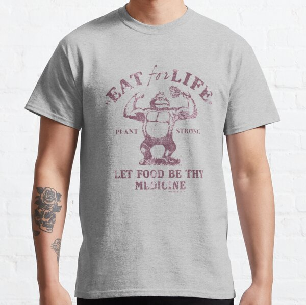 Iss fürs Leben Classic T-Shirt
