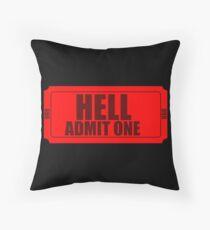 Cojín Hell- Admit One