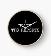 I Hate TPS Reports Clock