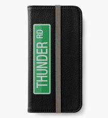 044 Thunder Road street sign iPhone Wallet/Case/Skin