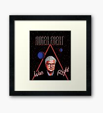 Roger Ebert Was Right Framed Print