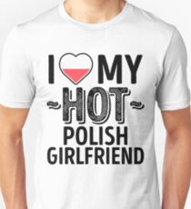80265f33 I Love My HOT Polish Girlfriend - Cute Poland Couples Romantic Love T-Shirts  &