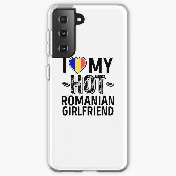 I Love My HOT Romanian Girlfriend - Cute Romania Couples Romantic Love T-Shirts & Stickers Samsung Galaxy Soft Case