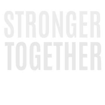 Stronger Together  by clairesdesign