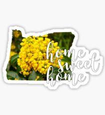 Home Sweet Home Oregon Sticker