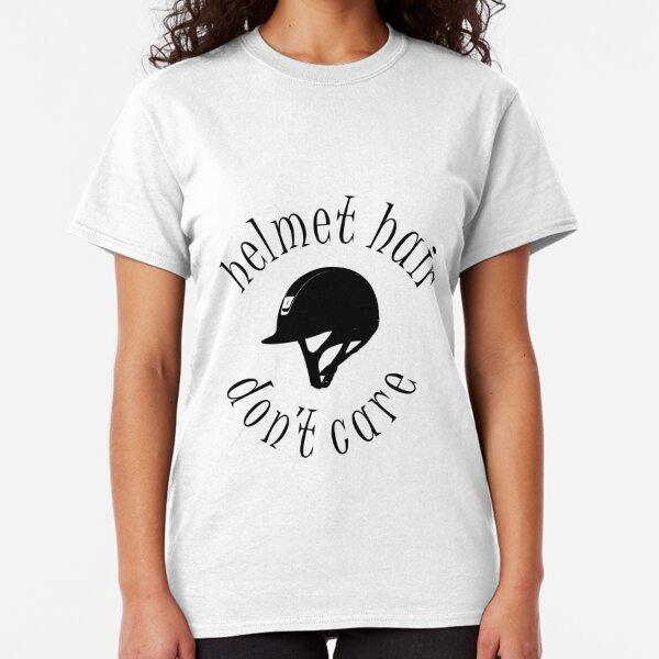 Helmet Hair, Don't Care Classic T-Shirt