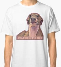 Kermit judges you Classic T-Shirt