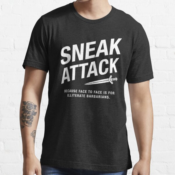 Rogue Sneak Attack Illiterate Barbarians Gaming Essential T-Shirt