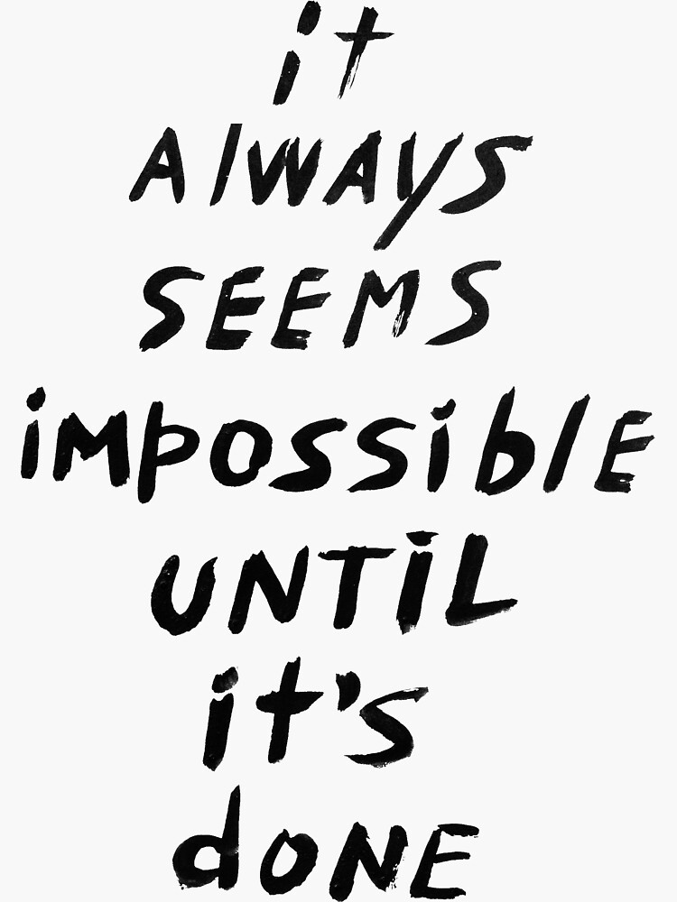 It always seems impossible until it's done by syrykh