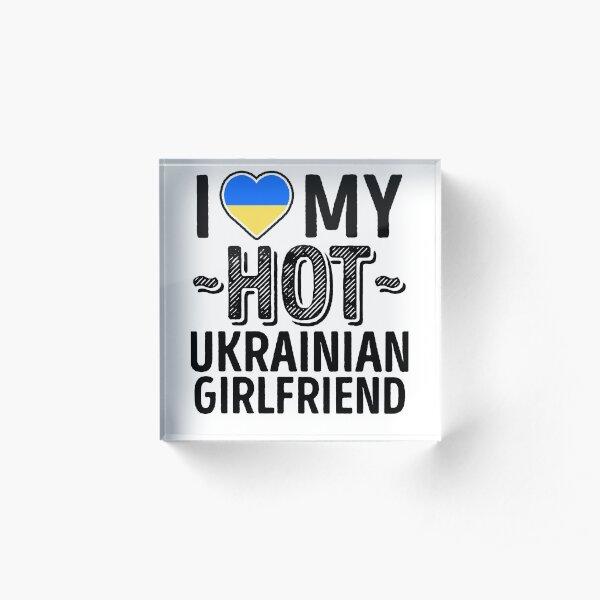 I Love My HOT Ukrainian Girlfriend - Cute Ukraine Couples Romantic Love T-Shirts & Stickers Acrylic Block