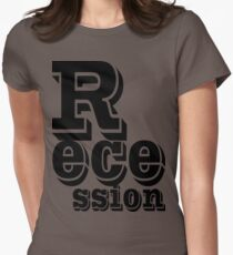 recession Women's Fitted T-Shirt